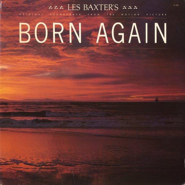 LES BAXTER'S ORIGINAL SOUNDTRACK FROM THE MOTION PICTURE BORN AGAIN 1978 Vinyl LP (Larnelle Harris)