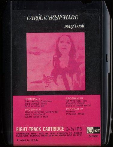 CAROL CARMICHAEL--CAROL CARMICHAEL SONGBOOK 1972 8-Track Tape Cartridge