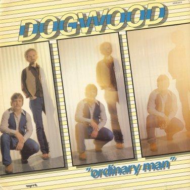 DOGWOOD--ORDINARY MAN 1979 Vinyl LP