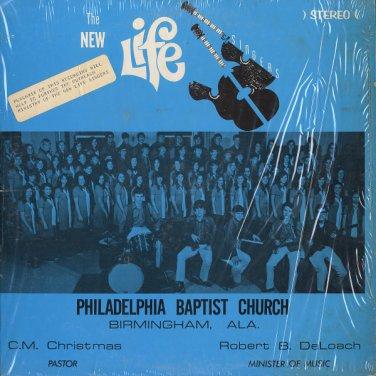 NEW LIFE SINGERS - PHILADELPHIA BAPTIST CHURCH, BIRMINGHAM, ALA. 1971? Vinyl LP