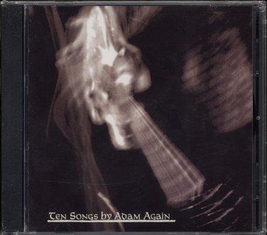 ADAM AGAIN--TEN SONGS BY ADAM AGAIN 1988 - 2002 Lo-Fidelity Reissue Compact Disc (CD) SEALED