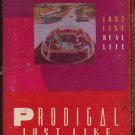 PRODIGAL--JUST LIKE REAL LIFE 1985 Cassette Tape