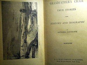 GRANDFATHERS CHAIR - NATHANIEL HAWTHORNE