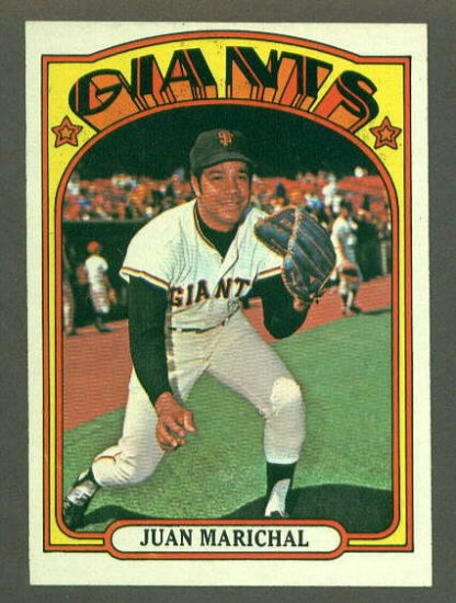 1972 Topps baseball set # 567 Juan Marichal HOF San Francisco Giants