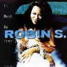 Robin S - It Must Be Love - CD Single