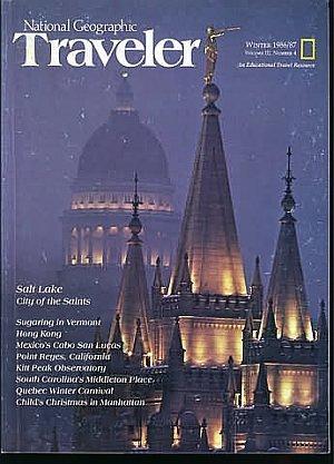 National Geographic Traveler Magazine - Winter 1986 / 1987 - Salt Lake