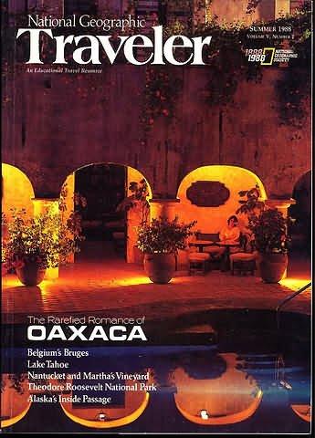 National Geographic Traveler Magazine - Summer 1988 - Oaxaca