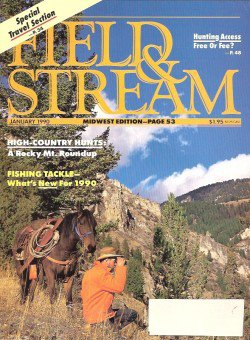 Field & Stream Magazine - January 1990