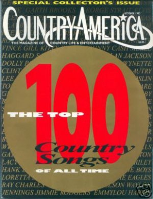Country America Magazine - October 1992 - Collectors Issue - Top 100 Country Songs of All Time