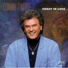 Cassette Tape: Conway Twitty - Crazy in Love