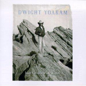 Cassette Tape: Dwight Yoakam - Just Lookin' For a Hit