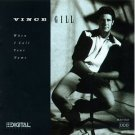 Cassette Tape: Vince Gill - When I Call Your Name