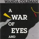 A War Of Eyes And Other Stories by Wanda Coleman