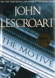 The Motive by John Lescroart - First Edition / Signed