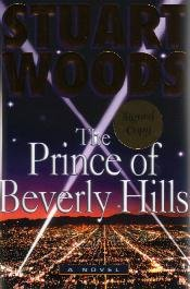 The Prince of Beverly Hills by Stuart Woods - First Edition / Signed