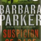 Suspicion of Rage by Barbara Parker - First Edition / Signed