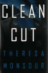 Clean Cut by Theresa Monsour / Signed First Edition