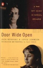 Door Wide Open by Jack Kerouac & Joyce Johnson