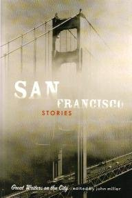 San Francisco Stories - Great Writers on the City
