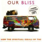 Following Our Bliss by Don Lattin / Signed
