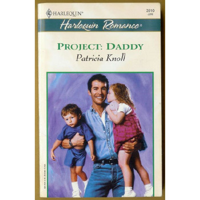 Project Daddy by Patricia Knoll Harlequin Baby Boom Series PB Book June 2000 Issue 3610