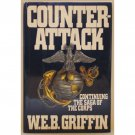 Counterattack by WEB Griffin Book 3 in The Corps Series Hardcover Book Putnam 1990
