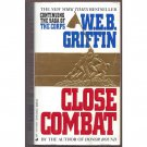 Close Combat by WEB Griffin Book 6 in The Corps Series Paperback Book Jove 1993