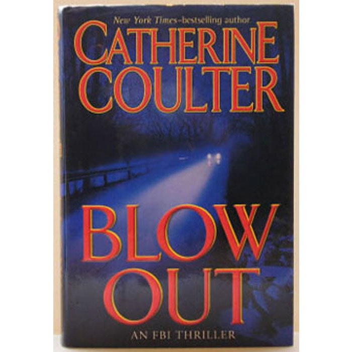 Catherine Coulter Blow Out (an FBI Thriller) Hardcover Book Putnam 2004