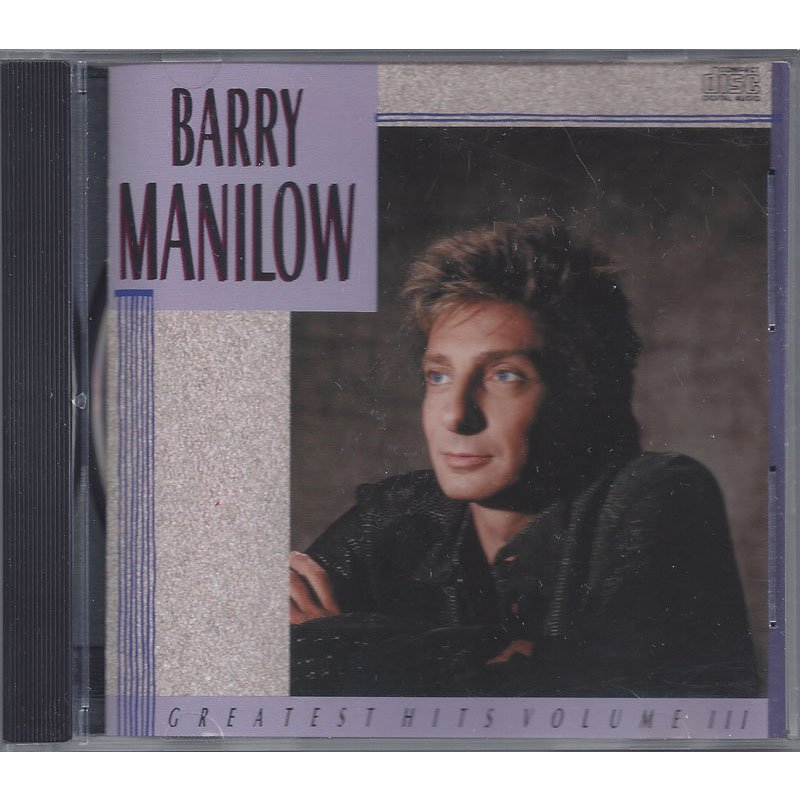 Barry Manilow Greatest Hits Volume III CD 1989 Digitally Remastered