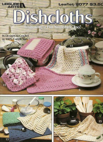 Dishcloths Featuring a Pot Scrubber, too!