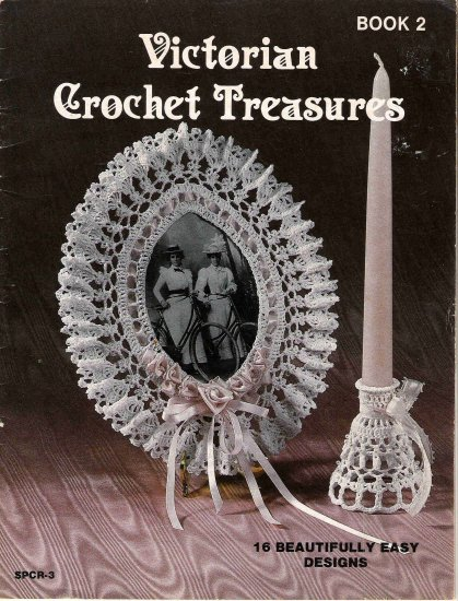 Victorian Crochet Treasures Book 2