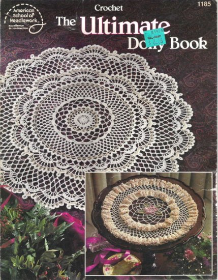 The Ultimate Doily Book From American School of Needlework
