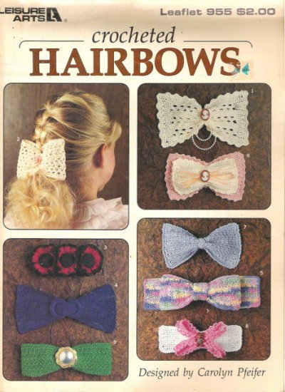 Leisure Arts Leaflet 955 Crocheted Hairbows