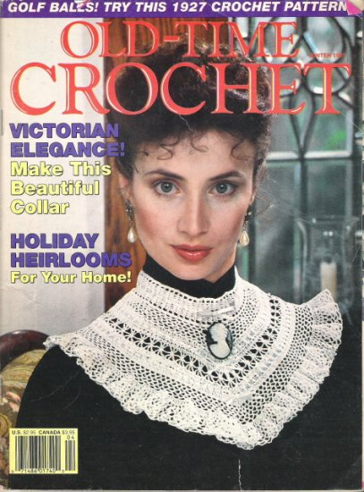 Old-Time Crochet Patterns & Designs Magazine Winter 1991