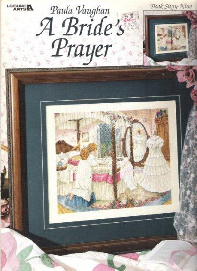 Leisure Arts Leaflet A Bride's Prayer by Paula Vaughan