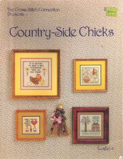 The Cross Stitch Connection Presents Country-Side Chicks Leaflet 4