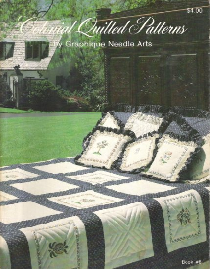 Colonial Quilted Patterns Book 8 by Graphique Needle Arts