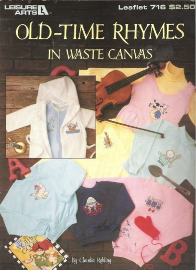 Leisure Arts Leaflet 716 Old-Time Rhymes in Waste Canvas