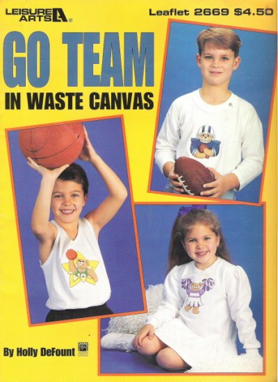 Leisure Arts Leaflet 2669 Go Team In Waste Canavs