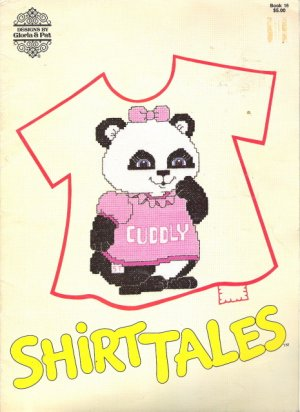 Shirt Tales Designs by Gloria & Pat in Counted Cross Stitch