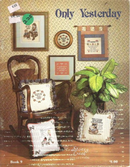 Only Yesterday Cross Stitch Book 9 by Stoney Creek Collection