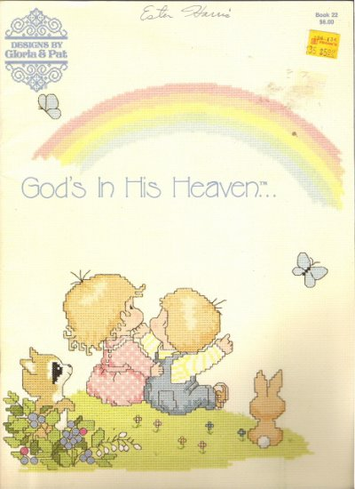 Designs by Gloria & Pat present God's in His Heaven Book 22