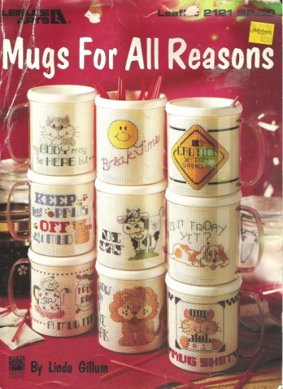 Leisure Arts Leaflet 2121 Mugs for All Reasons