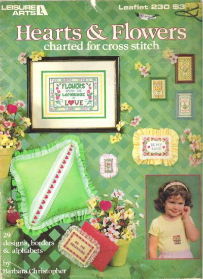 Leisure Arts Leaflet 230 Hearts & Flowers Cross Stitcvh
