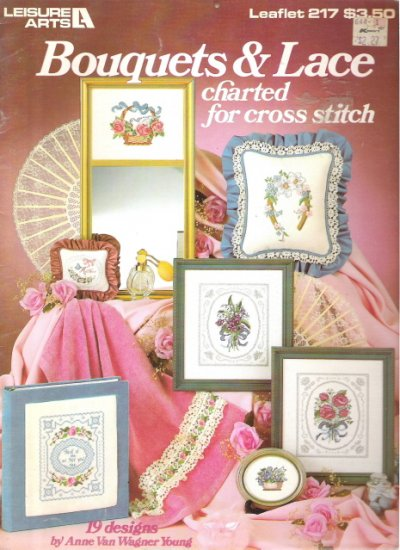 Leisure Arts Leaflet 217 Bouquets & Lace Charted for Cross Stitch