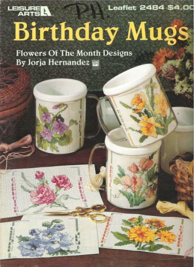 Leisure Arts Leaflet 2484 Birthday Mugs