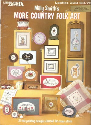 Leisure Arts Leaflet 329 Milly Smith's More Country Folk Art