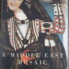 A Middle East Mosaic by Bernard Lewis (Hardcover)