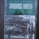 Crabgrass Frontier - Kenneth  Jackson