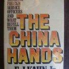 The China Hands - E. J. Kahn